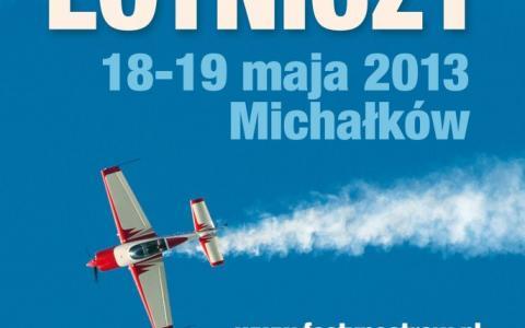 Festyn Lotniczy - Ostrów Wielkopolski 18-19 Maja!